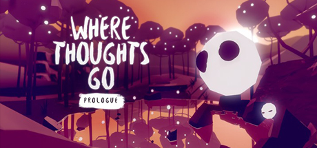 Where Thoughts Go: Prologue Image