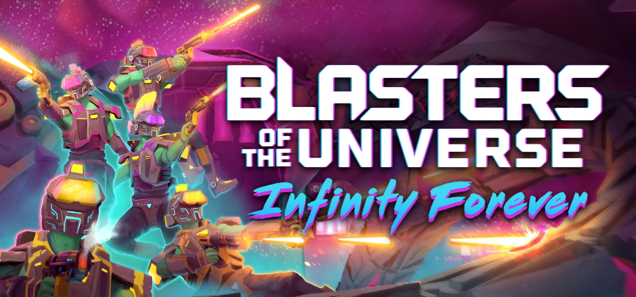 Blasters of the Universe: Infinity Forever Image