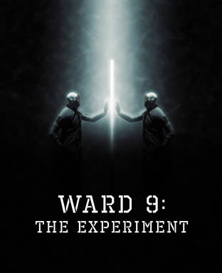 Ward 9: The Experiment